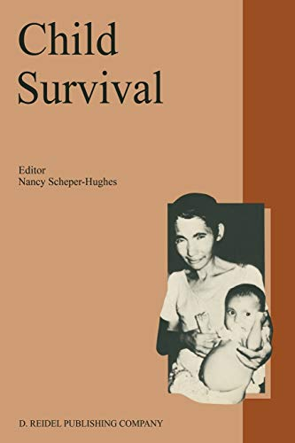 9781556080296: Child Survival: Anthropological Perspectives on the Treatment and Maltreatment of Children (Culture, Illness and Healing)