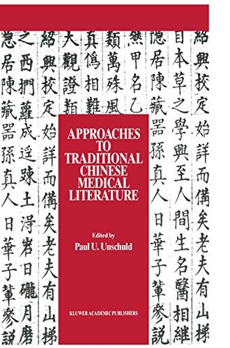 9781556080418: Approaches to Traditional Chinese Medical Literature: Proceedings of an International Symposium on Translation Methodologies and Terminologies