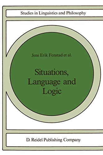 9781556080494: Situations, Language and Logic (Studies in Linguistics and Philosophy)