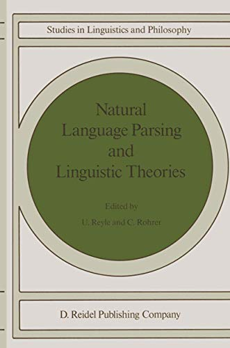 9781556080562: Natural Language Parsing and Linguistic Theories (Studies in Linguistics and Philosophy)