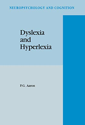 9781556080791: Dyslexia and Hyperlexia: Diagnosis and Management of Developmental Reading Disabilities (Neuropsychology and Cognition)