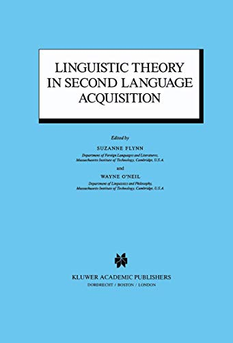 Linguistic Theory in Second Language Acquisition Studies in Theoretical Psycholinguistics