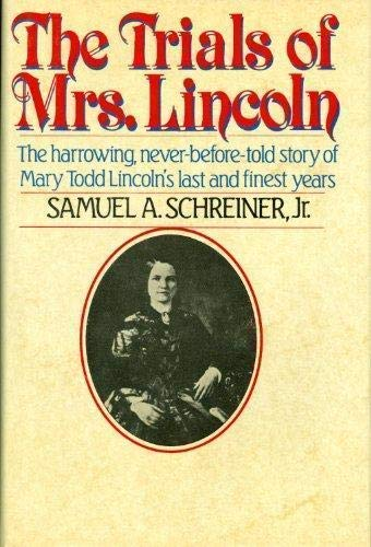9781556110092: The Trials of Mrs. Lincoln