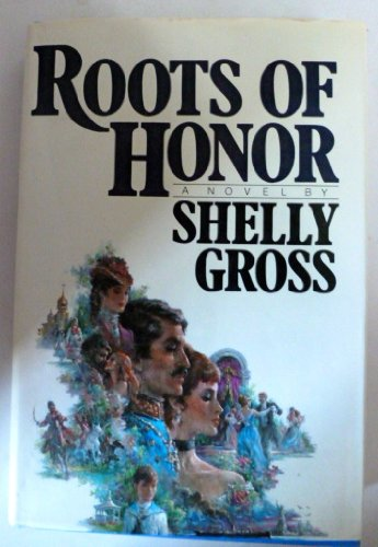 Roots of Honor: Gross, Shelly