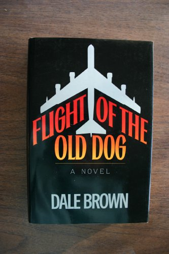9781556110344: Flight of the Old Dog
