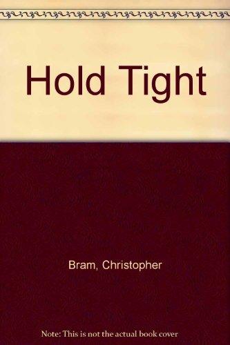9781556110740: Hold Tight