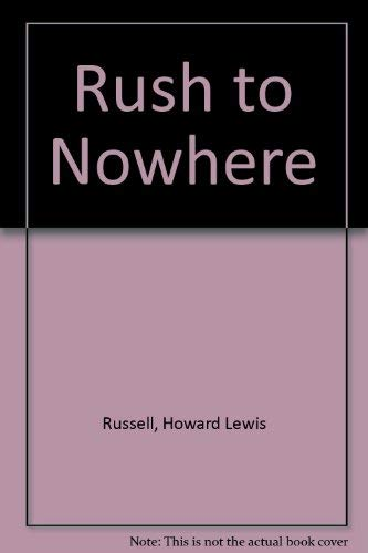 9781556110757: Rush to Nowhere