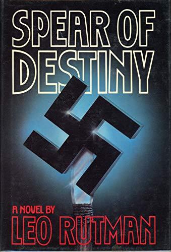 Spear of Destiny: Rutman, Leo