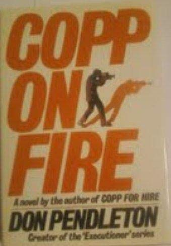 9781556110887: Copp on Fire
