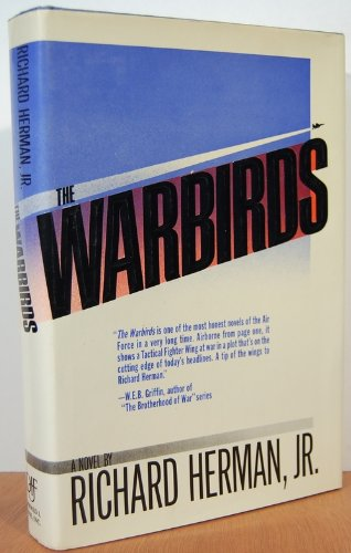 9781556110979: The Warbirds: A Novel to Robert Cray