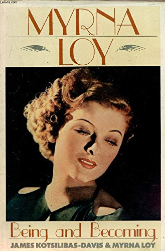 9781556111013: Myrna Loy: Being and Becoming