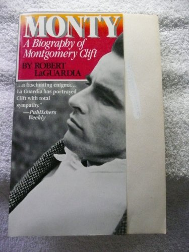 9781556111105: Monty: A Biography of Montgomery Clift