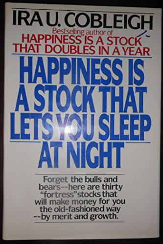 Happiness Is a Stock: Cobleigh, Ira U.