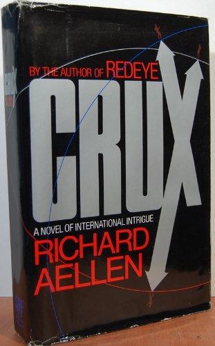 9781556111358: Crux: A Novel