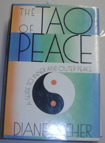 The Tao of Peace: Dreher, Diane