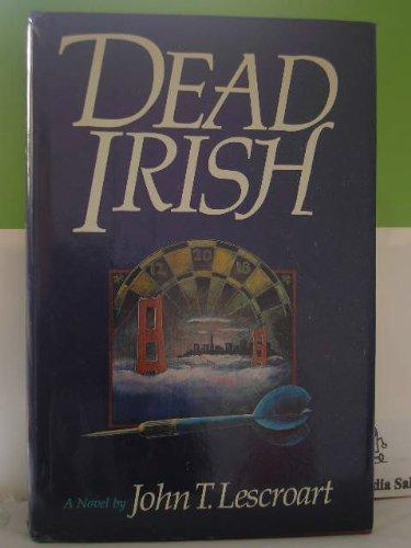 9781556111594: Dead Irish: A Novel