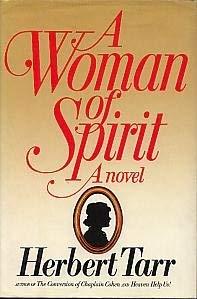 Woman of Spirit, A: Fine, Donald I.