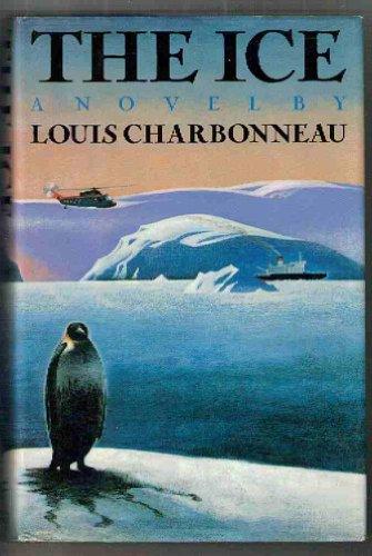 The Ice: Charbonneau, Louis