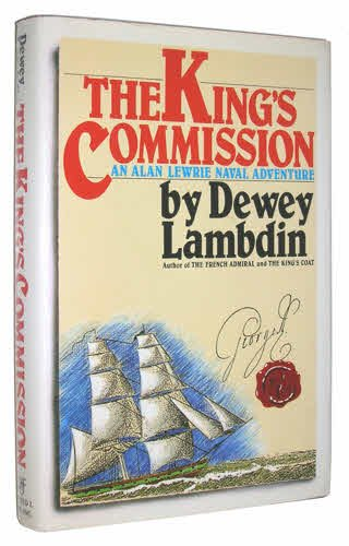 The King's Commission: An Alan Lewrie Naval Adventure: Lambdin, Dewey