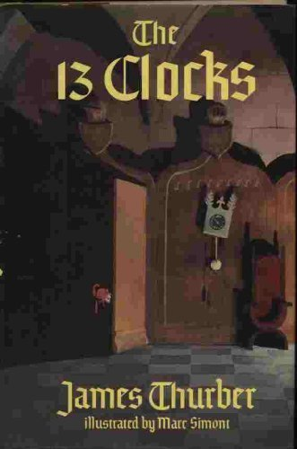 9781556111884: The Thirteen Clocks