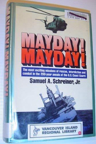 Mayday! Mayday!: Schreiner, Samuel