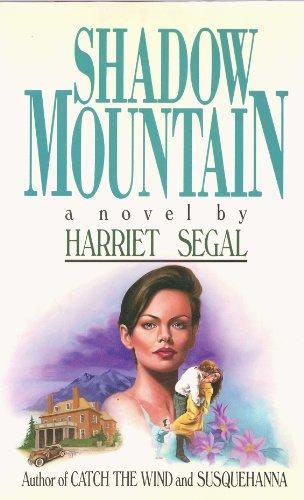 Shadow Mountain: Segal, Harriet