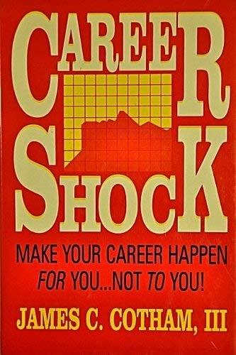 Career Shock: Cotham, James