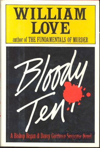 Bloody Ten.: LOVE, William F.