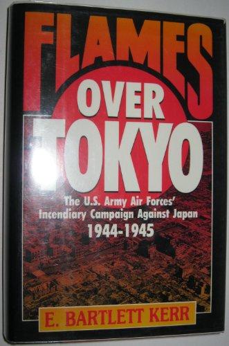 Flames over Tokyo: E. Bartlett Kerr