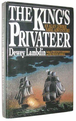 The King's Privateer: Lambdin, Dewey