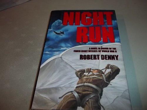 Night Run: Robert Denny