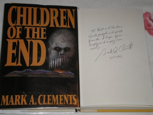 Children of the End **Signed**: Clements, Mark