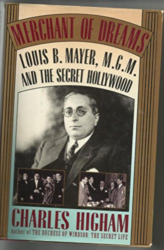 9781556113451: Merchant of Dreams: Louis B. Mayer, M.G.M., and the Secret Hollywood
