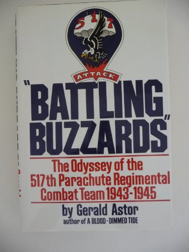 "9781556113635: ""Battling Buzzards"": The Odyssey of the 517th Parachute Regimental Combat Team 1943-1945"