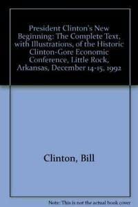 9781556113680: President Clinton's New Beginning