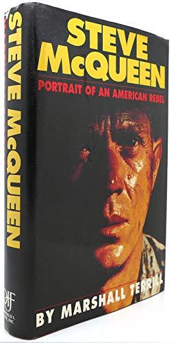 9781556113802: Steve McQueen: Portrait of an American Rebel