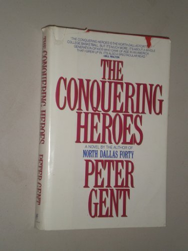 9781556113840: The Conquering Heroes: A Novel