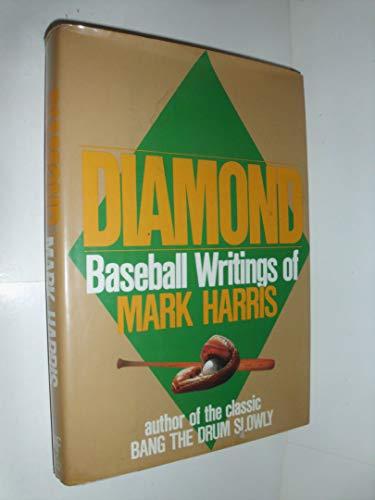9781556113987: The Diamond: Baseball Writings of Mark Harris
