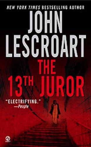 9781556114021: The 13th Juror: A Novel (Dismas Hardy)
