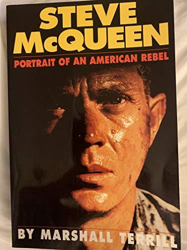 9781556114144: Steve McQueen: Portait of an American Rebel