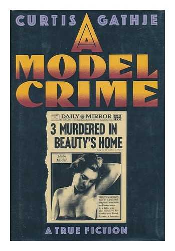 Model Crime: Gathje, Curtis