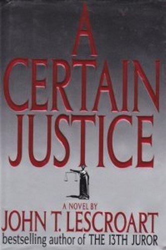 9781556114458: A Certain Justice (Abe Glitsky)