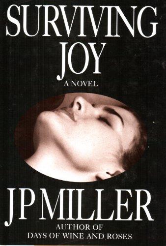 9781556114489: Surviving Joy: A Novel