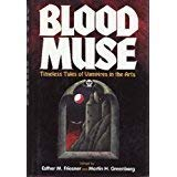 9781556114700: Blood Muse: Timeless Tales of Vampires in the Arts