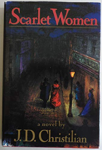 9781556114755: Scarlet Women: A Novel