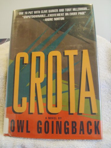 Crota: A Novel: Owl Goingback