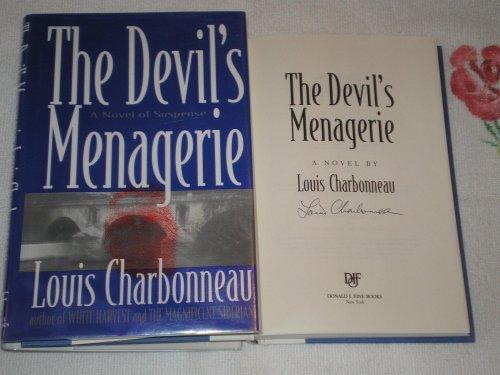 The Devil's Menagerie : A Novel of: Louis Charbonneau