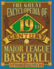 The Great 19th Century Encyclopedia of Major League Baseball: Nemec, David
