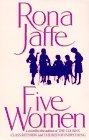 Five Women: Rona Jaffe