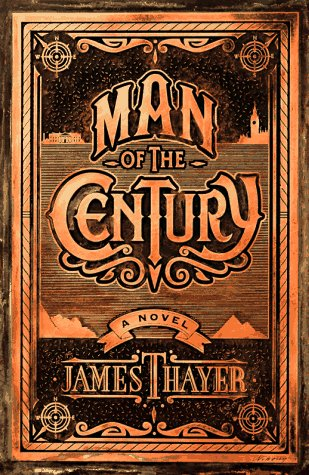 Man of the Century: James Stewart Thayer